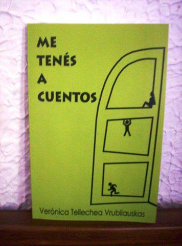 Me tenés a cuentos de Verónica Tellechea