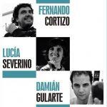Damián Gularte, Fernando Cortizo y Lucía Severino Ferrer en Sala Zitarrosa
