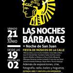 """""""Las Noches Bárbaras"""": Festival de Artistas Callejeros Organizado por el CCE"""