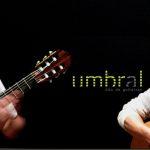 UMBRAL DUO DE GUITARRAS  – ULTIMO SHOW PREVIO GIRA EUROPEA
