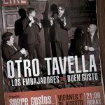 Otro Tavella & Los Embajadores del Buen Gusto Presentan: SOBRE GUSTOS