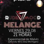 Melange + Rude Mood en La Experimental