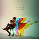 "Franny Glass Presenta ""Planes"", su Cuarto Disco"