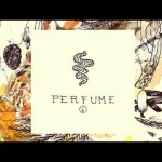 06 PERFUME – HERMANOS LÁSER