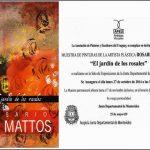 """Exposición """"EL JARDÍN DE LOS ROSALES"""""""