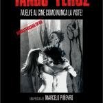 """""""Tango feroz"""" regresa al cine a 20 años de su estreno"""