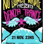 """NO SOMOS NADIE PRESENTA """"DANZA TRANCE"""""""