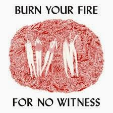 38-  Angel Olsen - Burn Your Fire For No Witness