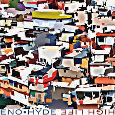 39- Eno . Hyde - High Life