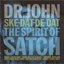 49- Dr. John - Ske-Dat-De-Dat: The Spirit of Satch
