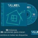 """""""Villazul, música para crecer"""""""