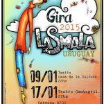 LASMALA BANDA: Vuelve  la caravana musical a Uruguay