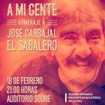 """A MI GENTE –  HOMENAJE  A  JOSÉ CARBAJAL  """"El Sabalero"""""""
