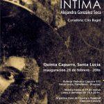 INTIMA – Instalación 28 de febrero -20hs Quinta Capurro, Santa Lucía