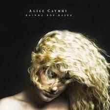 35- Rainha dos Raios - Alice Caymmi