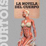 """""""La novela del cuerpo"""", un libro de Rafael Courtoisie"""
