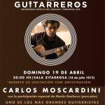 Ciclo Guitarreros: Carlos Moscardini (con la participación de Martín Ibarburu)