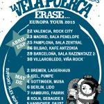 ÉRASE… EUROPA TOUR 2015
