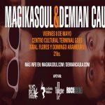 MAGIKASOUL & DEMIAN CAULA EN EL CENTRO CULTURAL TERMINAL GOES