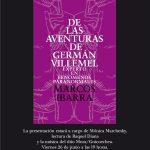 """Presentación del libro """"De las aventuras de Germán Villemel – Marcos Ibarra"""