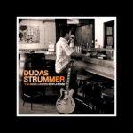 Dudas Strummer Y su rock castizo rioplatense