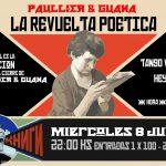 LA REVUELTA POÉTICA en Paullier y Guaná