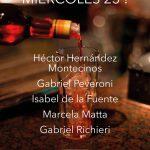 RONDA DE POETAS / MIÉRCOLES 23 / 21 a 24 hs. / héctor HERNÁNDEZ MONTECINOS – gabriel PEVERONI – marcela MATTA – isabel DE LA FUENTE – gabriel RICHIERI