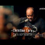 Christian Cary – Para abrazarte