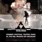 Festival Teatro para el fin del Mundo en Uruguay