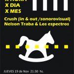 MBM & X HORA X DIA X MES + CRUSH + NELSON TRABA & LOS ESPECTROS