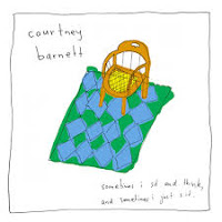 15- Courtney Barnett – Sometimes I Sit and Think, and Sometimes I Just Sit