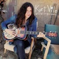 7- Kurt Vile – b'lieve I'm Goin Down