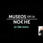 11ª edición de Museos en la Noche