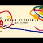 BUCEO INVISIBLE / Para siempre