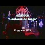 """Azahar """"Cántaros de fuego"""" Popgrama – TVE – 1978"""