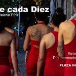 Performance Diez de cada Diez / 8 de Marzo – Plaza Independencia – 18 horas