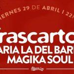 Trascarton – María la del Barrio y MagicaSoul en Bluzz Live