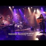 ¿Por Qué No? – Trío Ahaha – Mariana Ingold, Kit Walker, Nelson Cedrez