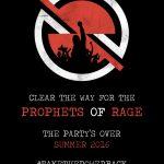 Prophets of Rage – La furia de la vieja escuela en tiempos de discursos  fascistas
