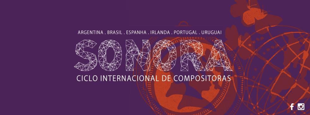 SONORA - Ciclo Internacional de Compositoras