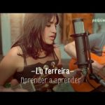 Lu Ferreira – Aprender a aprender