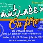 Matinée On Fire: el encuentro musical para los más chicos