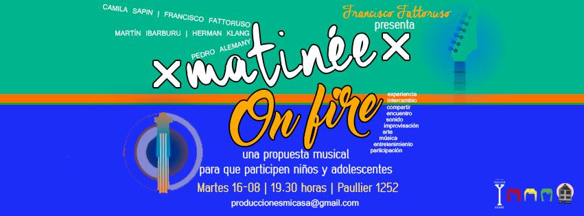 matinee on fire