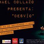 "Ismael Collazo presenta ""Desvío"""