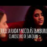 Julieta Rada y Nicolás Ibarburu – Claroscuro de San Juan