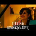Coralinas – Happy Xmas (John Lennon)