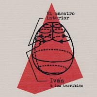 6- Iván y Los Terribles - El Maestro Interior