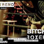 Bitch Boxer – Telón Rojo – Sábado 6 de mayo