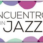 """Encuentros con el Jazz """"Made in Uruguay"""""""
