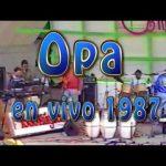"""Opa – """"No Tiene Nombre"""" audio nuevo (en vivo) Teatro de verano 1987"""